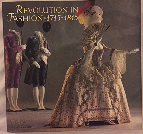[Revolution in Fashion: European Clothing, 1715-1815] (Costume Design Online Classes)