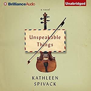 Unspeakable Things Audiobook