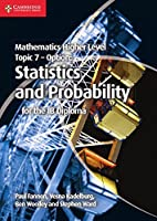 Mathematics Higher Level for the IB Diploma Option Topic 7 Statistics and Probability Front Cover