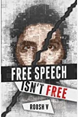 Free Speech Isn't Free: How 90 Men Stood Up Against The Globalist Establishment -- And Won