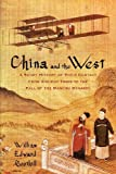 img - for China and the West: A Short History of Their Contact from Ancient Times to the Fall of the Manchu Dynasty by William Edward Soothill (2009-06-01) book / textbook / text book