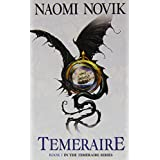 Temeraire (Temeraire 1) [a.k.a. His Majesty's Dragon] by Novik, Naomi (2007) Paperback
