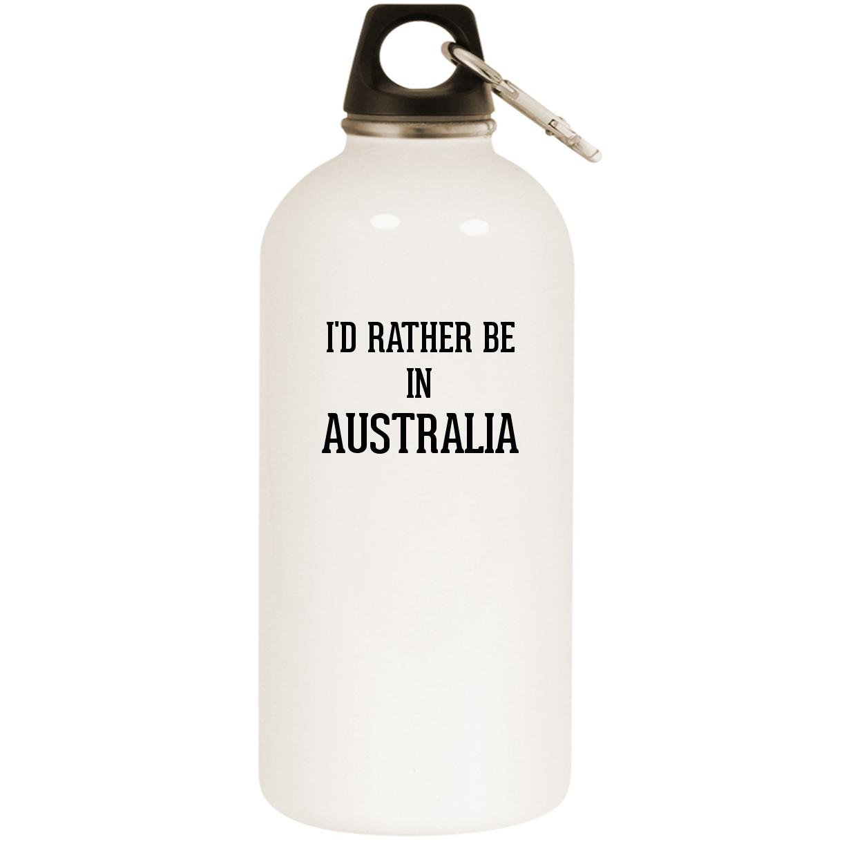 I'd Rather Be In AUSTRALIA - White 20oz Stainless Steel Water Bottle with Carabiner