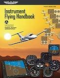 img - for Instrument Flying Handbook: ASA FAA-H-8083-15B book / textbook / text book
