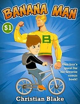 Banana Man (a Novella)
