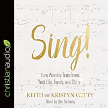 Sing!: Why and How We Should Worship