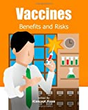 Vaccines, IConcept Press Staff, 1477554955