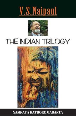 V.S. Naipaul'S Indian Trilogy Diasporic Chronicles