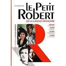 Dictionnaire Le Petit Robert de la Langue Francaise 2016 - Grand Format (French Edition) (Les Dictionnaires Generalistes)
