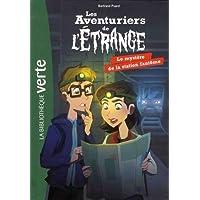 Les aventuriers de l'étrange 02 - Le mystère de la station fantôme