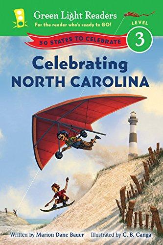 North Carolina Lighthouses - Celebrating North Carolina: 50 States to Celebrate (Green Light Readers Level 3)