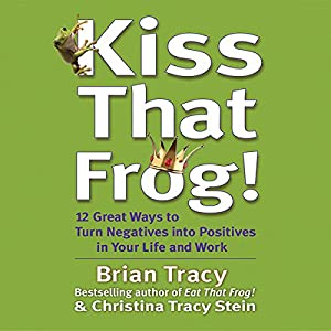 Kiss That Frog! Audiobook