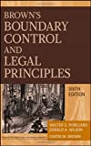 img - for Browns Boundary Control and Legal Principles by Robillard, Walter G., Wilson, Donald A., Brown, Curtis M. [Wiley,2009] (Hardcover) 6th Edition book / textbook / text book