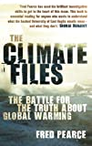Climate Files, Fred Pearce, 0852652291