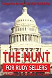 The Hunt for Rudy Sellers, George Ascher, 0595191703