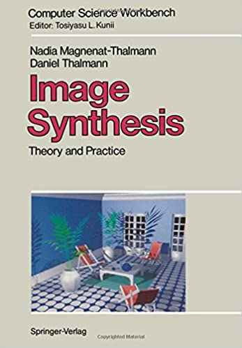 Image Synthesis: Theory and Practice (Computer Science