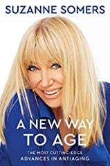 At seventy-three years young, #1 New York Times bestselling author and health guru Suzanne Somers has established herself as a leading voice on antiaging. With A New Way to Age, she takes things a step further to present a revolutionary philo...