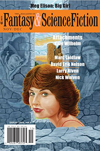 asy & Science Fiction November/December 2017 (The Magazine of Fantasy & Science Fiction Book 133) ()