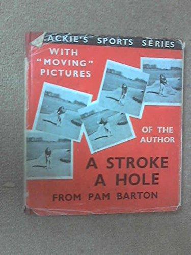 Barton Rugby (A Stroke a Hole)