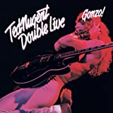 Double Live Gonzo - Ted Nugent
