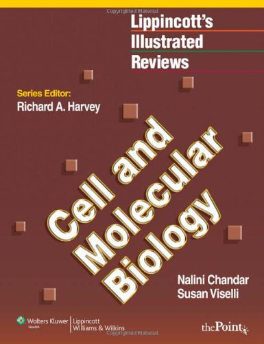 Lippincott's Illustrated Reviews Cell and Molecular Biology (1st 2012) [Chandar & Viselli]