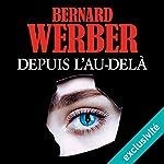 Depuis l'au-delà | Bernard Werber
