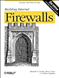 Building Internet Firewalls, Chapman, D. Brent and Cooper, Simon, 1565928717