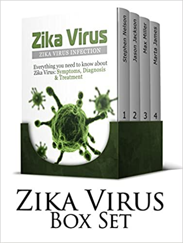 Read Zika Virus 4 in 1 Box Set: All about Zika Virus Infection Prevention, Symptoms, Treatment + Natural Antibiotics and Antivirals (Zika Virus Symptoms, Macrocephaly Symptom, Microcephaly) PDF, azw (Kindle)