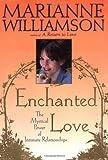 Enchanted Love, Marianne Williamson, 068484219X