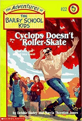 Book Cyclops Doesn't Roller-Skate (Adventures of the Bailey School Kids) by Debbie Dadey (1996-09-03)