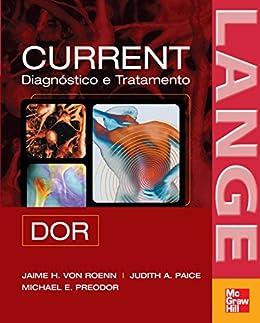CURRENT: Dor - Diagnóstico e Tratamento (Lange) (Portuguese Edition)