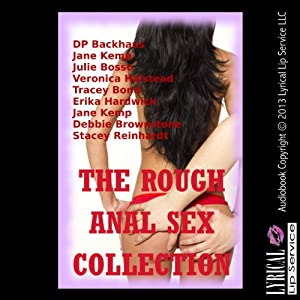 The Rough Anal Sex Collection Audiobook