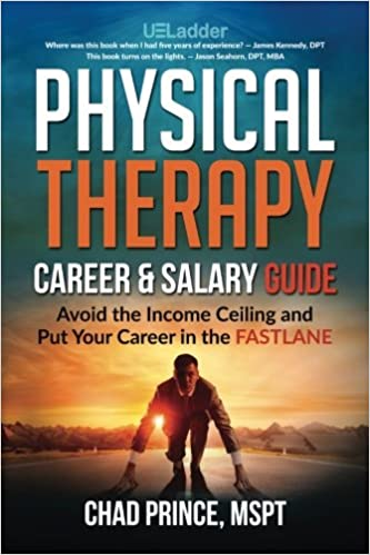 Physical Therapy Career Salary Guide Avoid The Income Ceiling