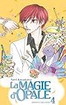 La magie d'Opale, Tome 4 : par Kusakawa