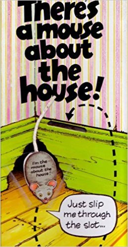 There's a Mouse About the House!