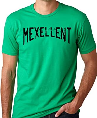 Mexellent Funny T-Shirt Mexican Humor Tee