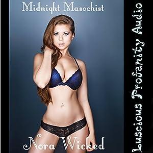 Midnight Masochist Audiobook