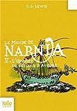"""Afficher """"Le monde de Narnia n° 5 L'Odyssée du passeur d'Aurore"""""""