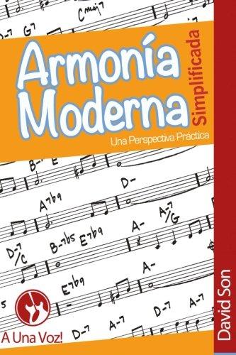Armonia Moderna Simplificada: Una Perspectiva Practica (Spanish Edition) [David Son] (Tapa Blanda)