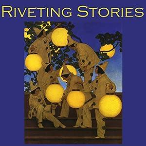 Riveting Stories Audiobook
