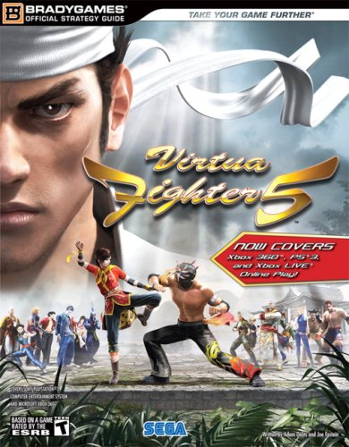 Virtua Fighter 5 (Xbox 360 and PS3) Official Strategy Guide (Official Strategy Guides (Bradygames))