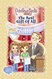 The Best Gift of All: Book Four Softcover (Precious Girls Club)