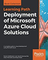 Deployment of Microsoft Azure Cloud Solutions Front Cover