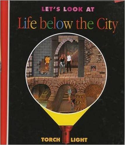 Kostenloser Online-Buch-Download Let's Look at Life Below the City (My First Discoveries Torchlight) auf Deutsch iBook 1851033130