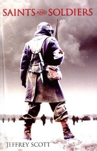 Saints and Soldiers Novel by Jeffrey Scott (2005-01-01)