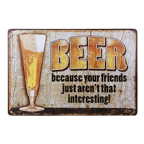 Tinksky - Póster de cerveza con texto en inglés'Beer Because Your Friends Just Aren't That Interesting Tin Tin'
