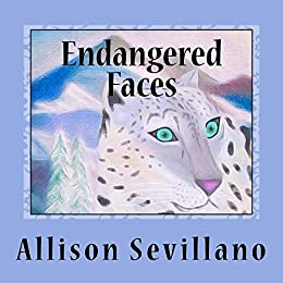 Endangered Faces by [Sevillano, Allison]
