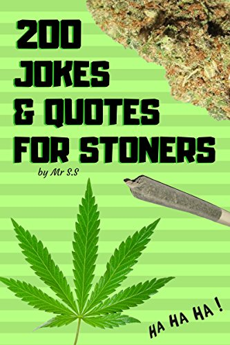 Amazon.com: 200 Jokes & Quotes for Stoners eBook: Mr ...