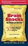 img - for Brain Snacks for Teens on the Go! Second Edition: 50 Smart Ideas To Turbo-Charge Your Life book / textbook / text book