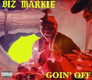 Biz Markie Goin Off Amazon Com Music